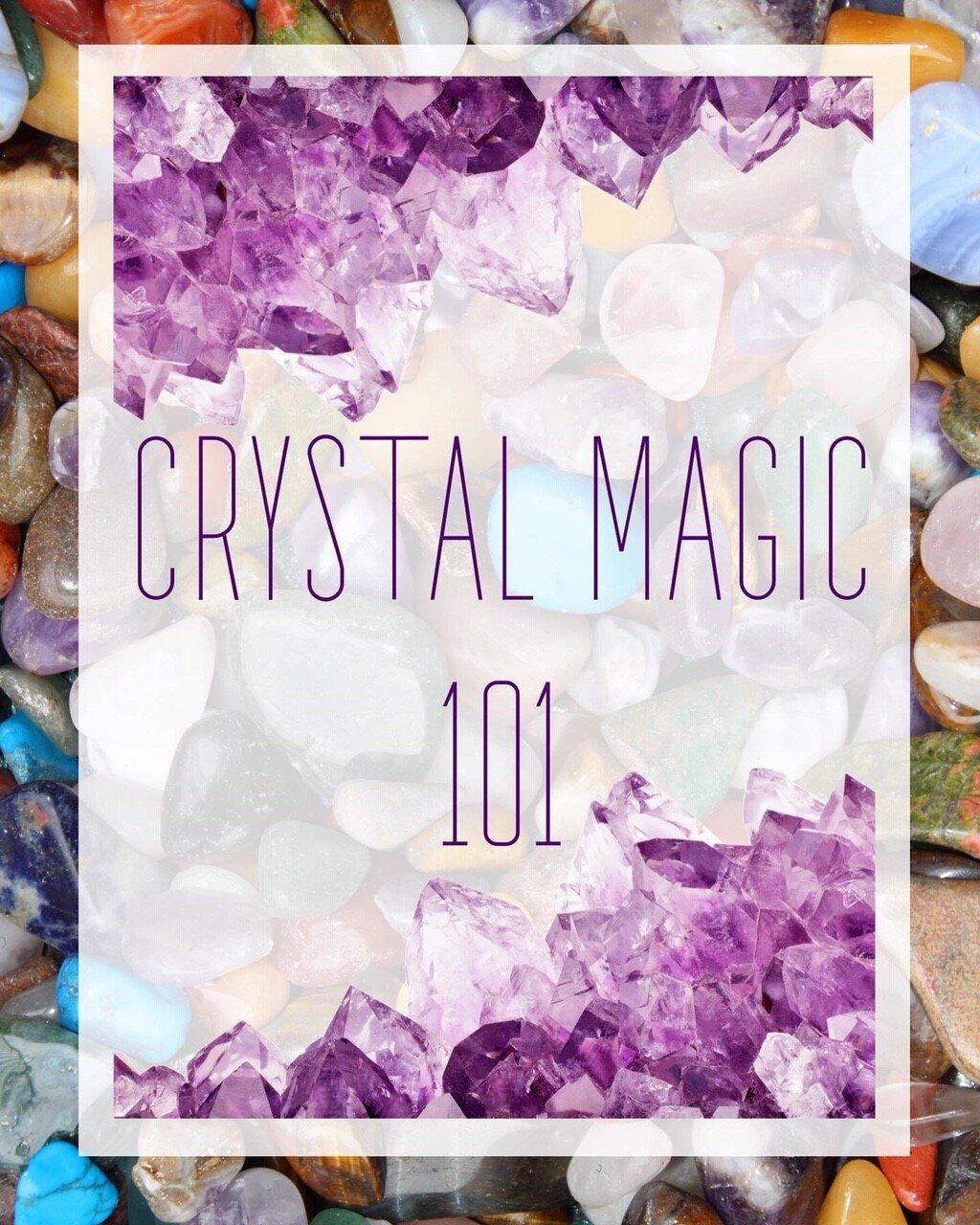 crystal magic 101.jpg