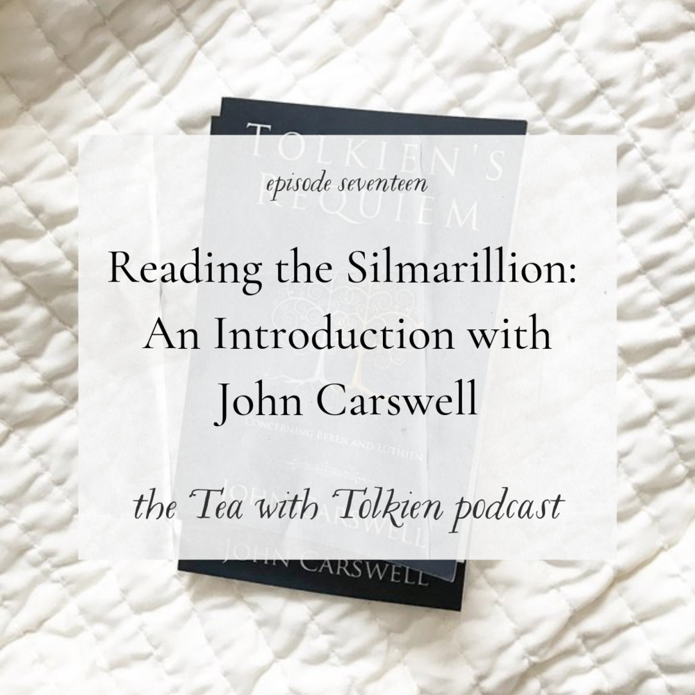 Episode 17: Reading The Silmarillion: An Introduction With