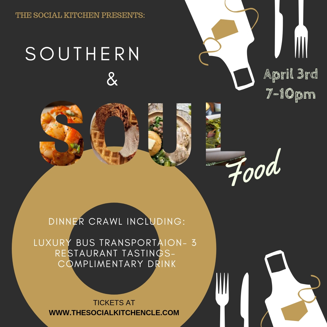 Southern & Soul food dinner crawl around Cleveland!