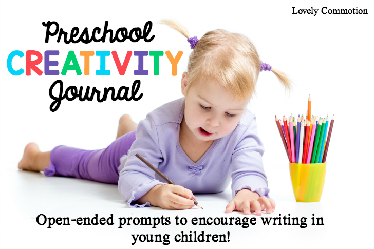 Preschool creativity journal- open ended prompts to encourage writing in preschoolers.