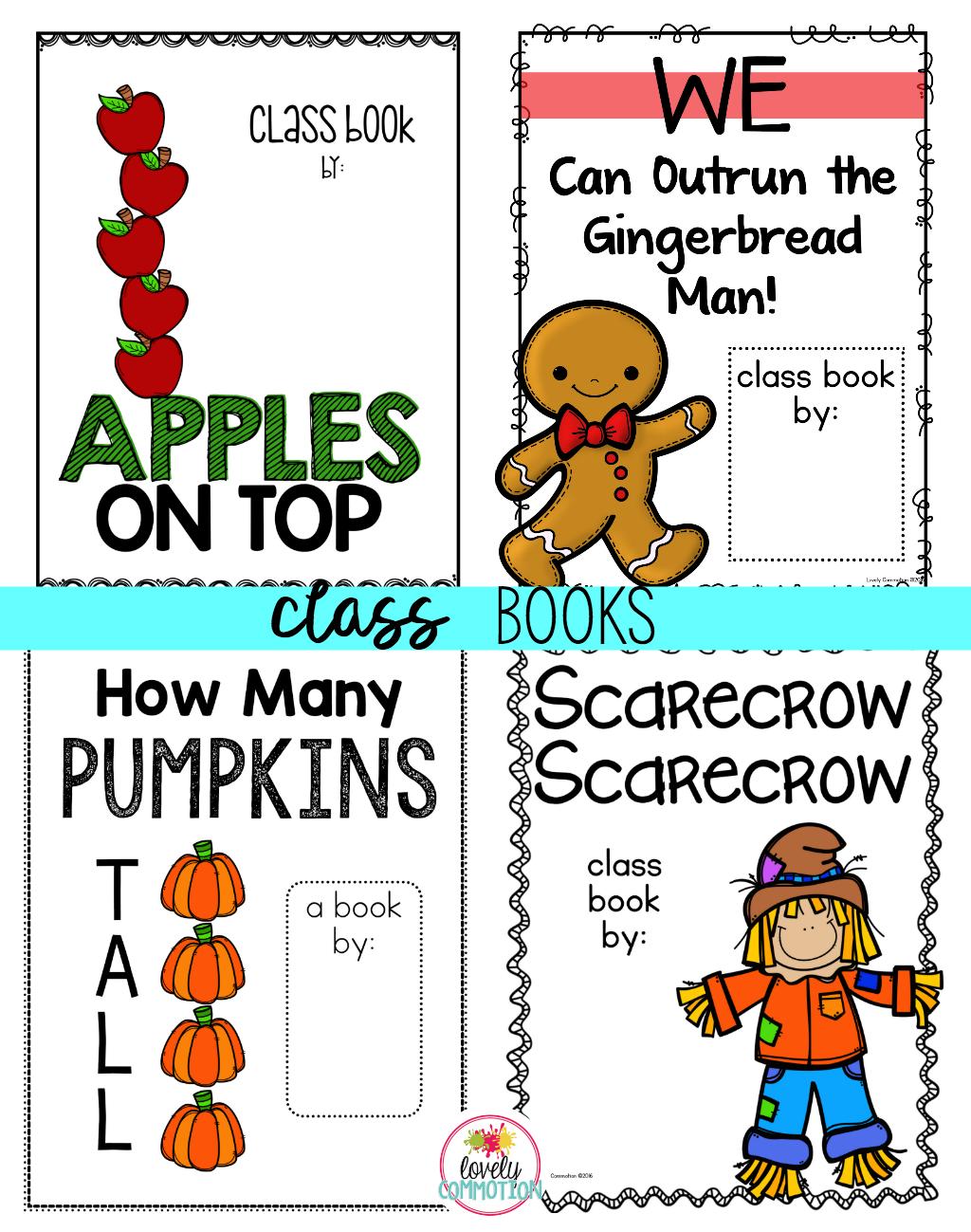 Class books for preschool classrooms.