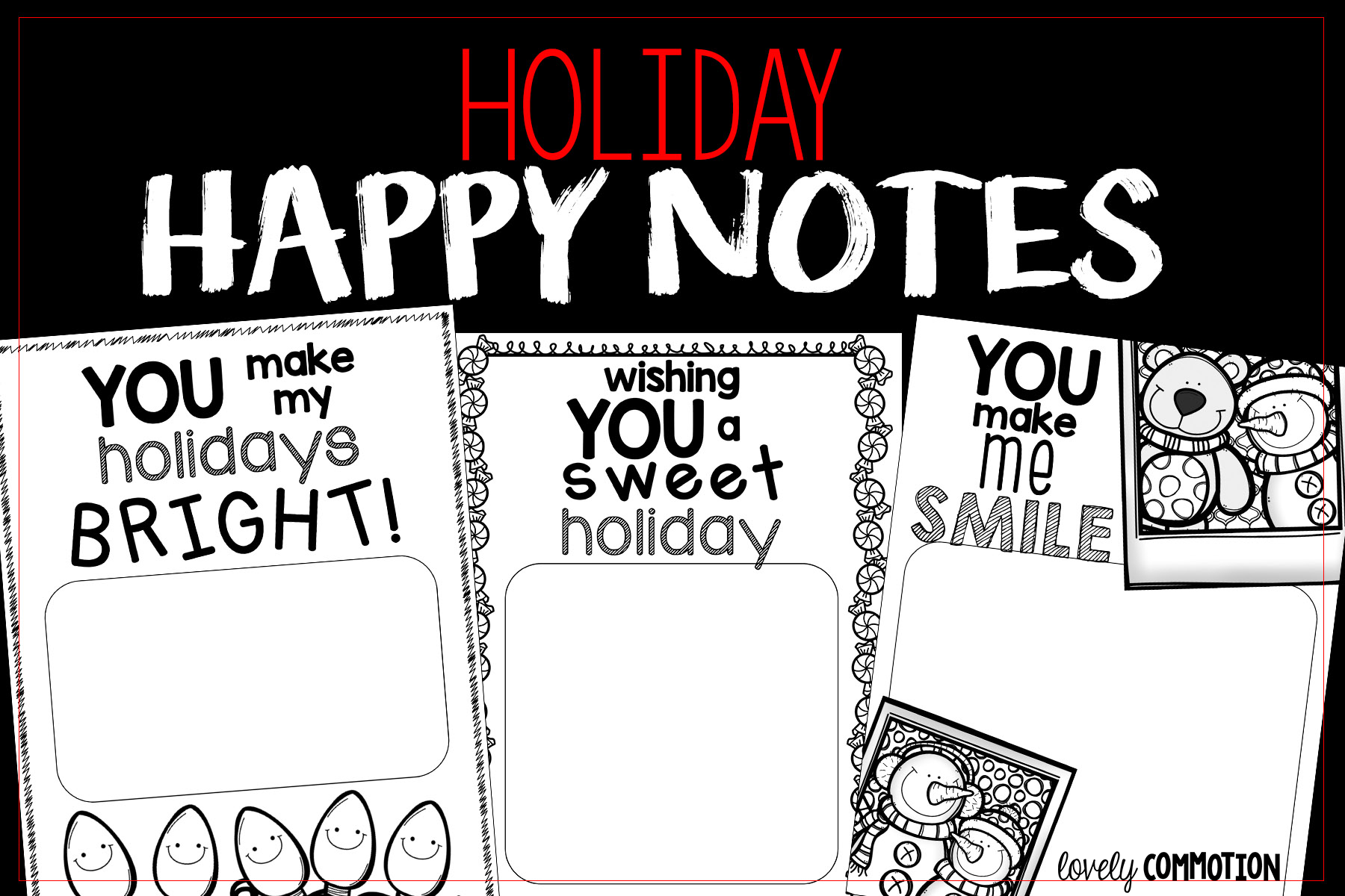 Let your students know how special they are to you by writing them a Holiday Happy Note!