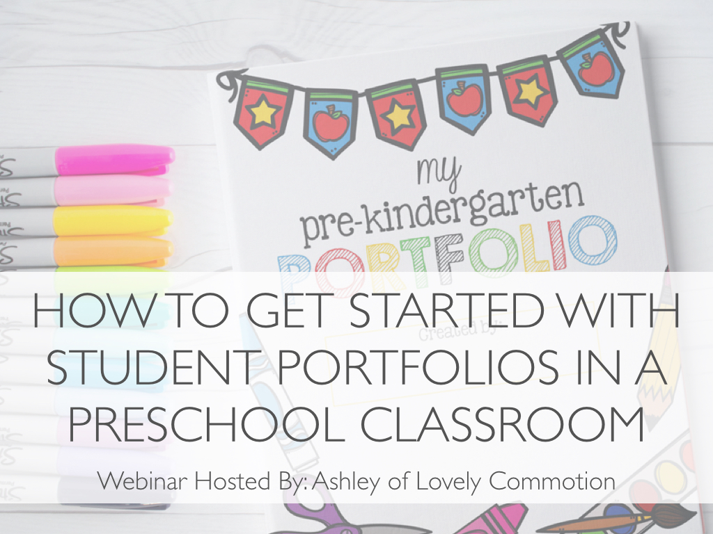 'How to Get Started with Portfolios in a Preschool Classroom' Webinar Replay - Come learn...What a Portfolio IS and ISN'TFocusing portfolio creation on the 'whole child'How to organize and streamline the portfolio process3 types of templates I use to make portfolio creation easier and less time consuming