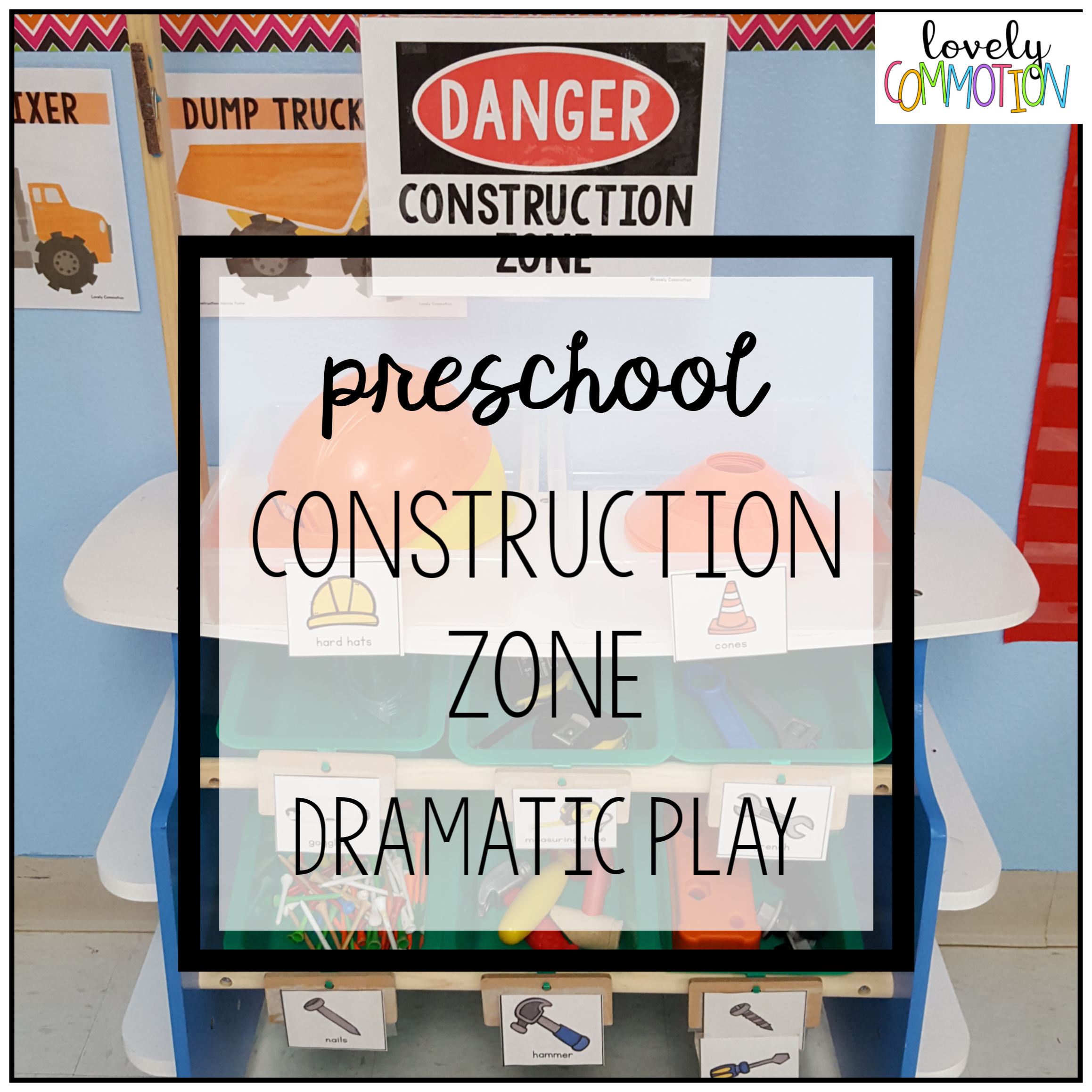 construction dramatic play center preschool.png