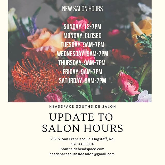 Just wanted to share a small update about our salon hours with you all!  As always you can call us at 928.440.5004 at email us at headspacesouthsidesalon@gmail.com 🔥🔥🔥 . . . #headspacesouthside #ecosalon #hairsalon #haircreation #hair #hairstylist #hoursupdate #davines #davineshair #davineshaircare #essentialhaircare #essentialbeauty