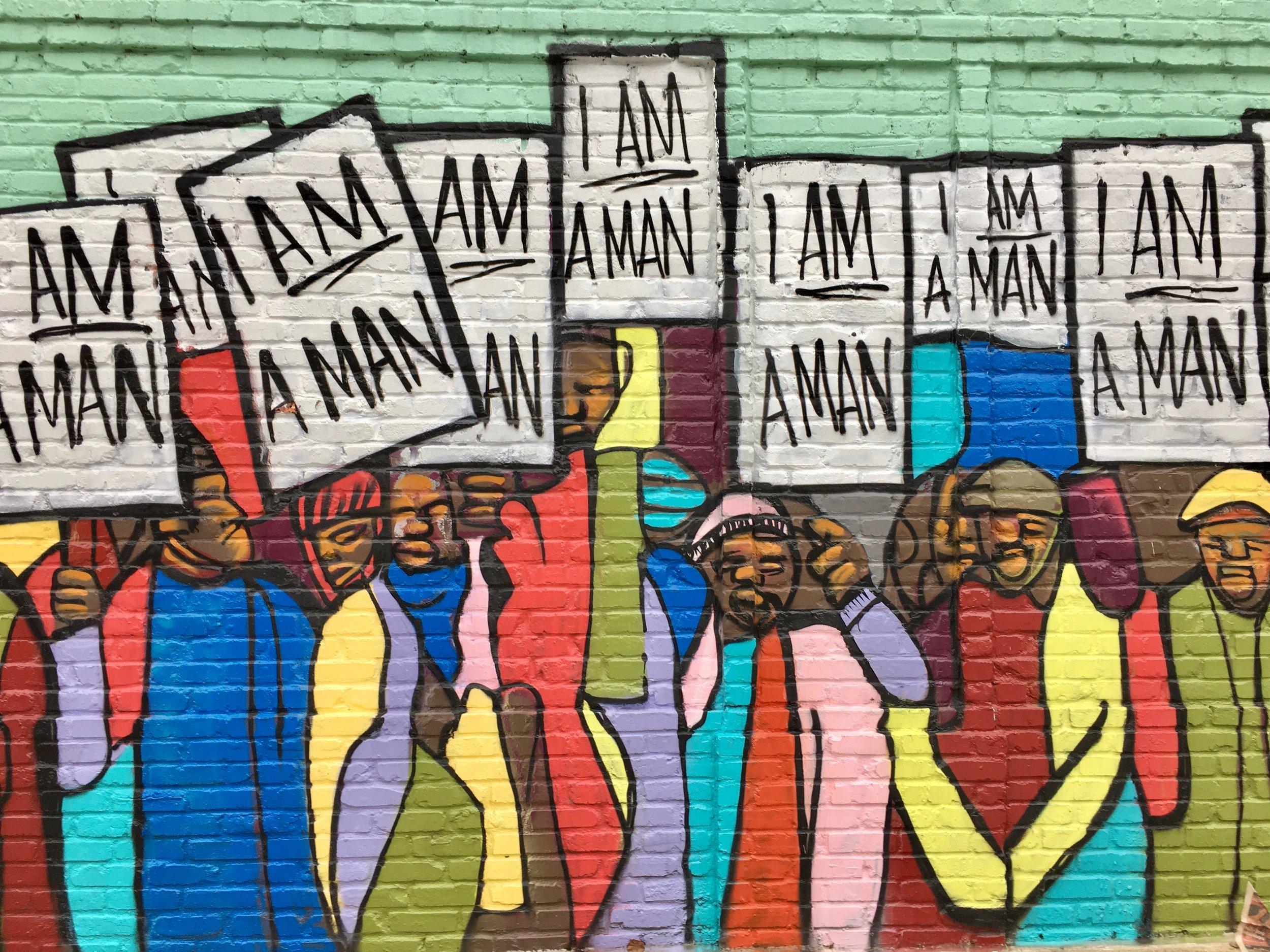 """""""I Am A Man"""" Mural by Marcellous Lovelace—Memphis, TN"""