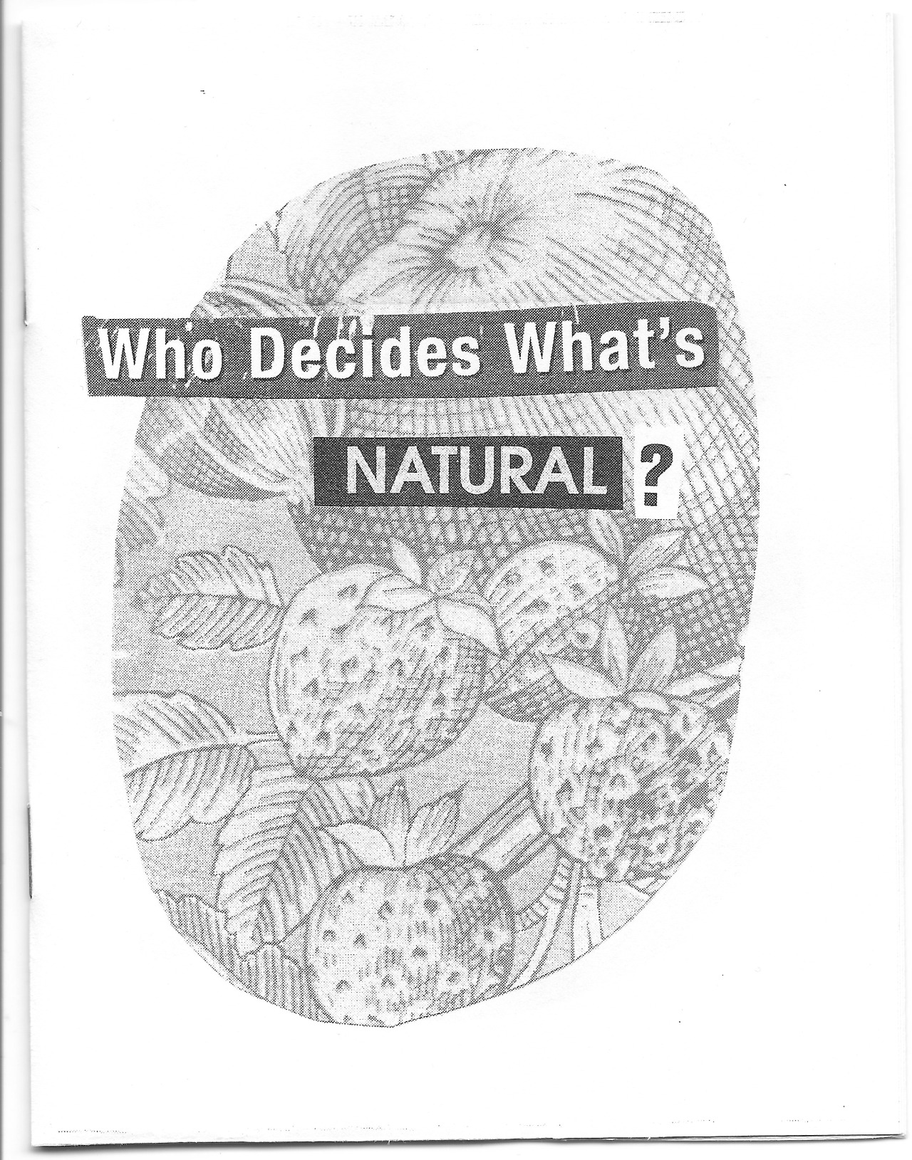 who decides what's natural?