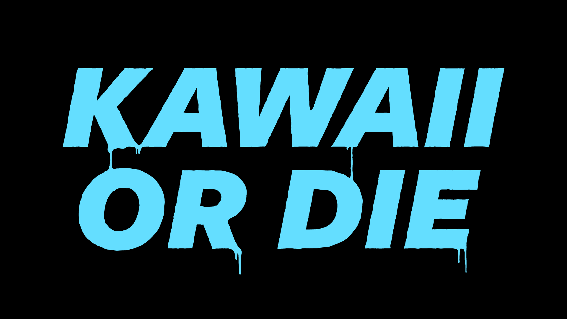 KAWAII OR DIE Blue Drip Tee -