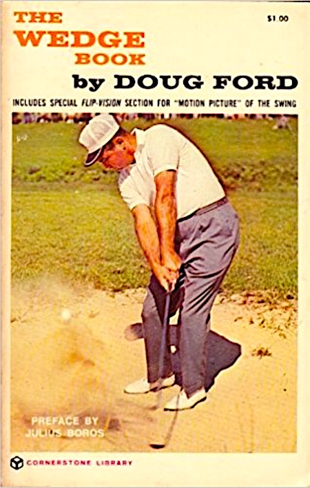 Ford's memorable book on the short game from 1963.