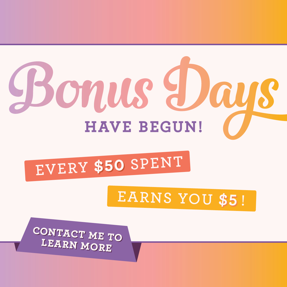 Stampin' Up! Bonus Days! August 1 thru 31st.