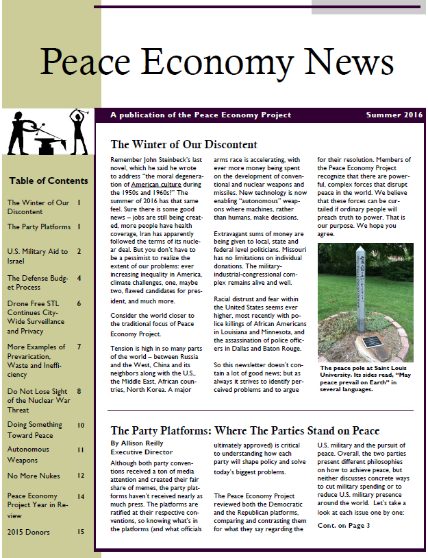 The Peace Economy News is the annual newsletter of the  Peace Economy Project . In 2016, I used a template in Microsoft Publisher to do the layout. I also edited all pieces, chose all the photos and wrote a few of the articles. This newsletter is the first time I've ever done layout.