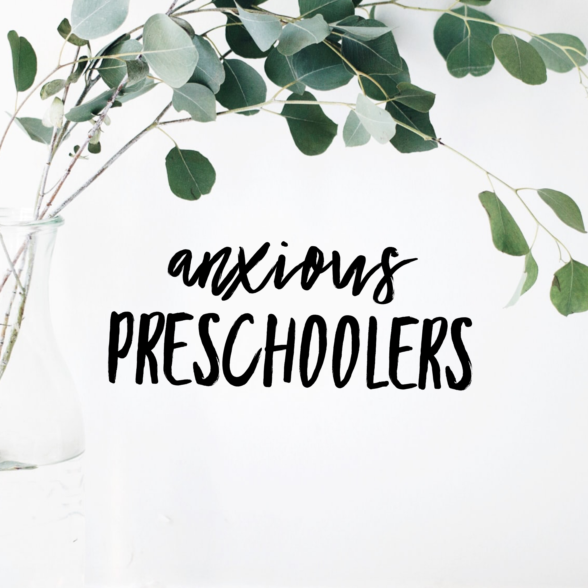 anxiety separation anxiety for preschoolers