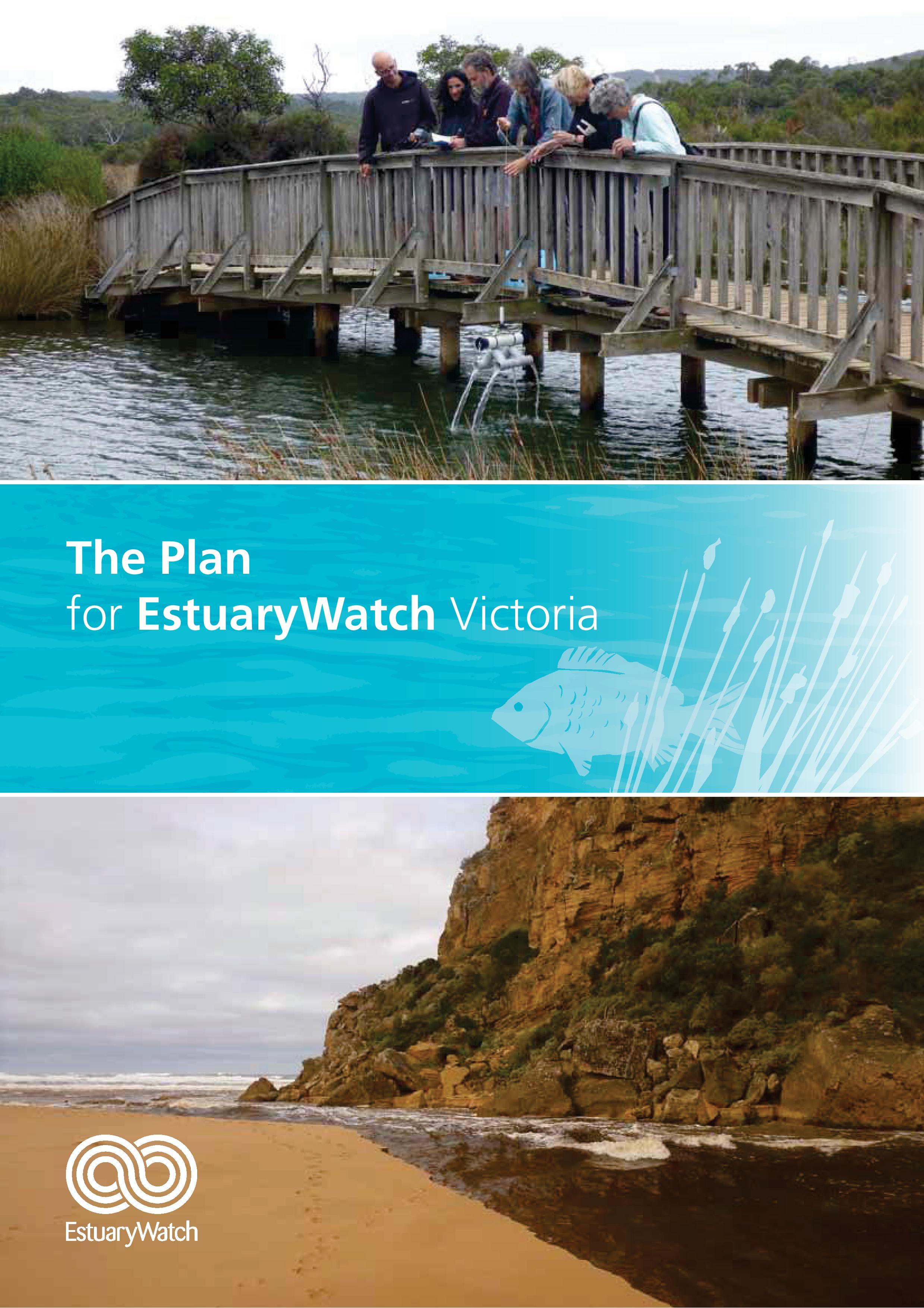 The Plan for EstuaryWatch Victoria.jpg