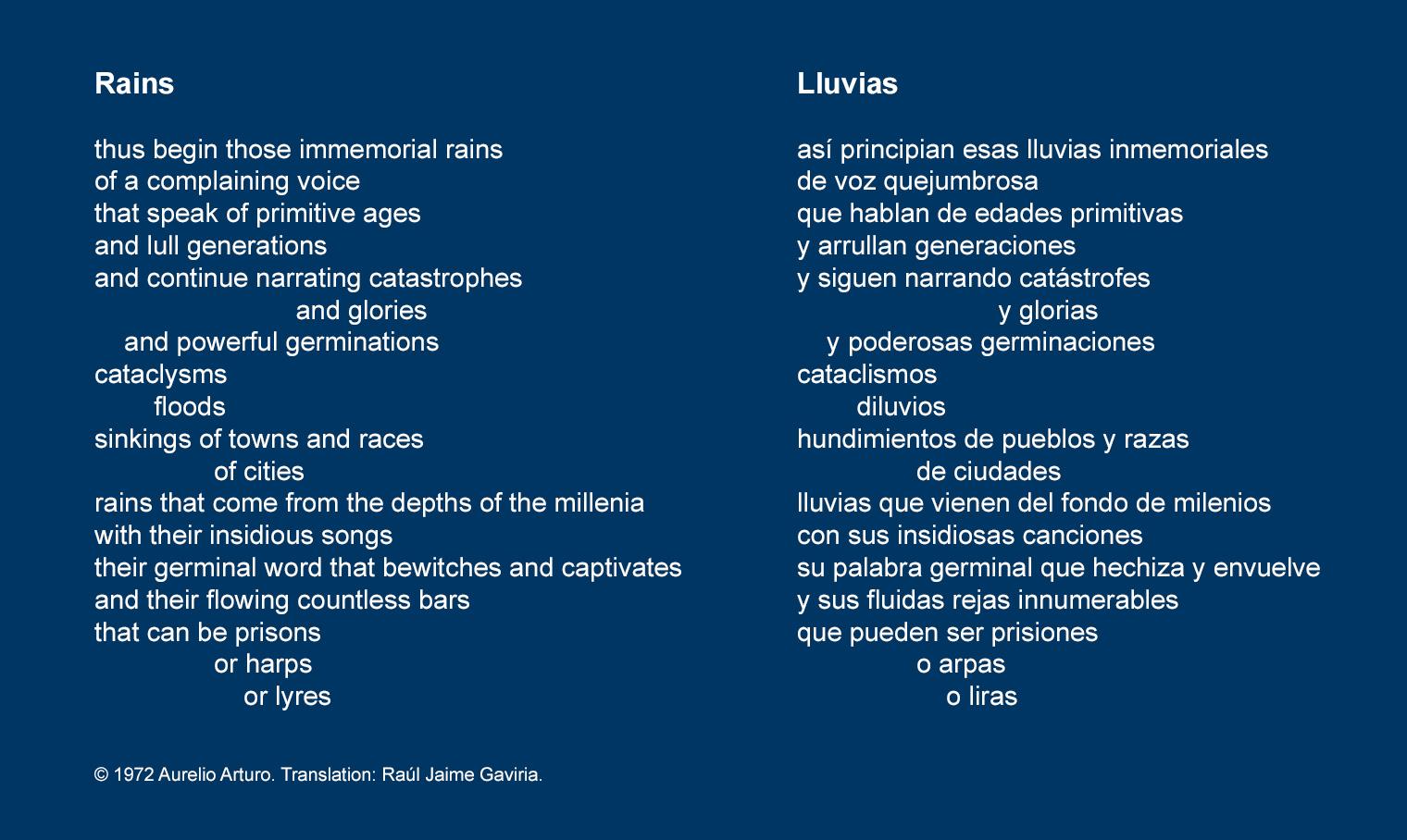 "Snippet of ""Rains"" poem by Aurelio Arturo in English & Spanish. See full poem here: http://www.poetryinternationalweb.net/pi/site/poem/item/1335/auto/0/RAINS"