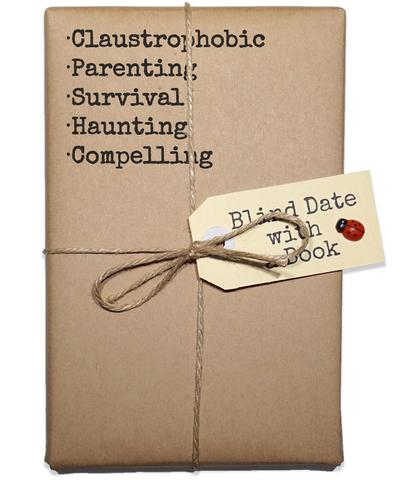 Photo of a brown-paper wrapped book tied up with string & a tag which reads, BlindDatewithaBook.com. The following words are listed on the book: claustrophobic, parenting, survival, haunting, compelling.