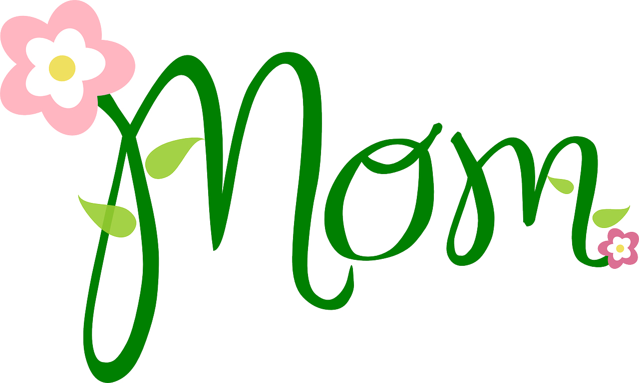 """""""Mom"""" written in script in green . Two pink flowers appear sprouting from either end of the word along with leaves."""