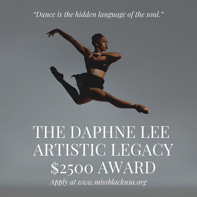 To close out women's history month and in keeping with our legacy of empowering young women through education, the Miss Black USA Organization is pleased to announce the Daphne Lee Artistic $2500 Legacy Award. . The Daphne Lee Artistic Legacy Award is only open to girls and women of color in the U.S.  The applicant must be at least a high school senior or student at a U.S. accredited public or private college or university or a full-time professional artist with demonstrated financial need.  A minimum of 3.00 cumulative GPA or equivalent at the institution from which he/she is applying is required for high school seniors and students enrolled at a college or university. . You do not have to be a contestant or affiliated with the Miss Black USA Organization to apply. . The award is named in honor of former Miss Black USA 2018 @daphne732 a professional ballerina and member of the renowned Dance Theater of Harlem.  Please share or tag a sister who could use the scholarship to advance her education or career. . Applications are now open.  Deadline is June 15th at 12:00 am EST. . Apply at www.missblackusa.org/daphnescholarship . . . . #womenshistorymonth #womenshistorymonth2019 #scholarshipopportunities #scholarships #scholarshipprogram #empoweringwomen #dancers #browngirlsdoballet #daphnelee #daphneleeartisticlegacyaward #dancetheatreofharlem #professionalartists #womenofcolor #blackexcellence #blackpageants #hbcuqueens #ebonyhbcucampusqueens #pageantnews #blackpageantqueens #morethanapageant #blackandeducated #missblackusa .