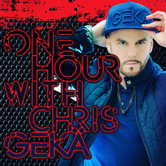 - One Hour WIth CHRIS GEKÄ Live!!!