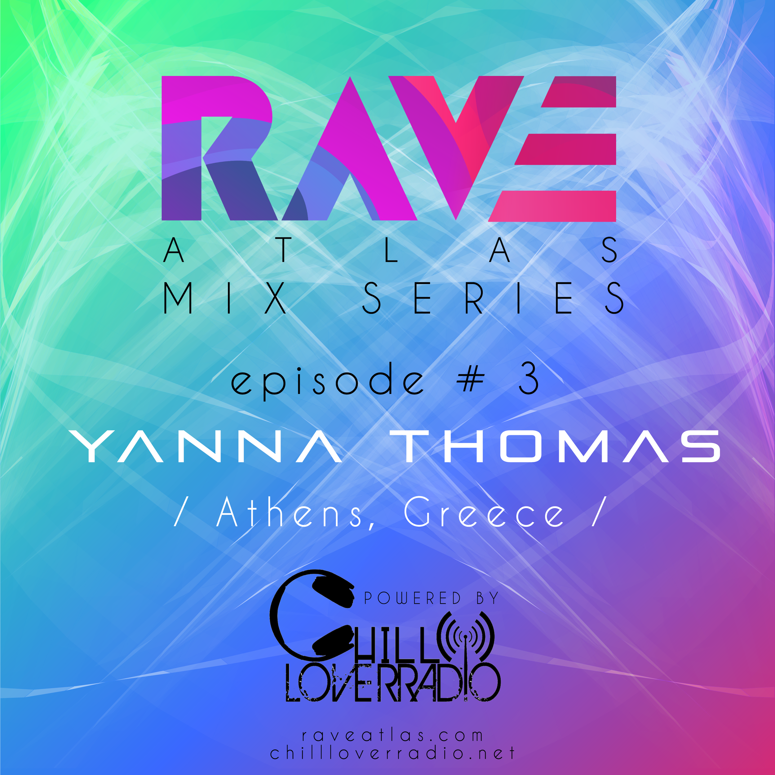 RAVE ATLAS MIX SERIES EP 03 - SPECIAL GUEST Yanna Thomas | Athens, Greece