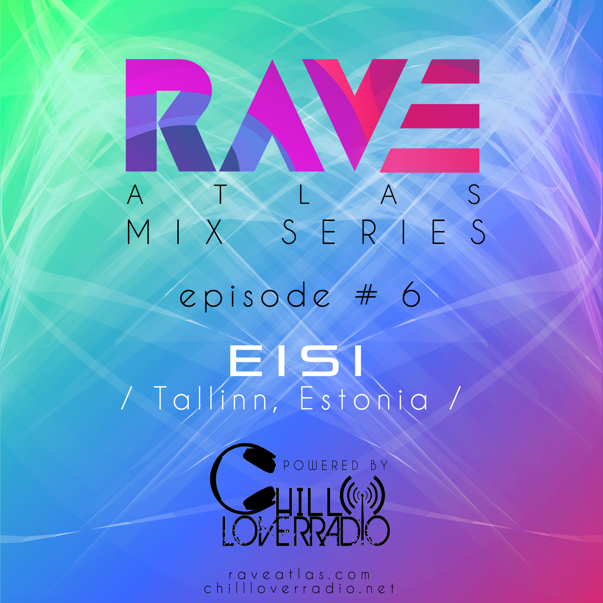 Rave Atlas Mix Series EP 06 - Eisi - Tallinn, Estonia