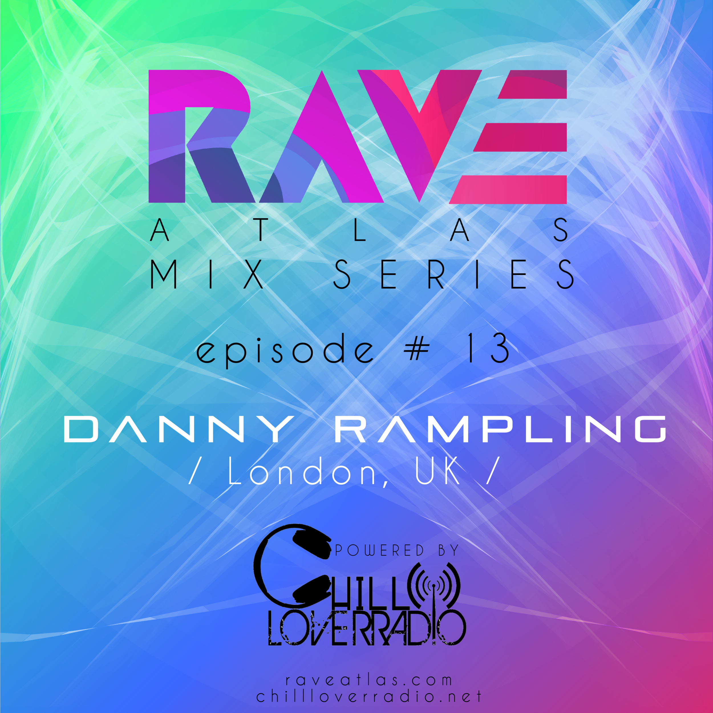 Rave Atlas Mix Series EP 013 - Danny Rampling - London, UK