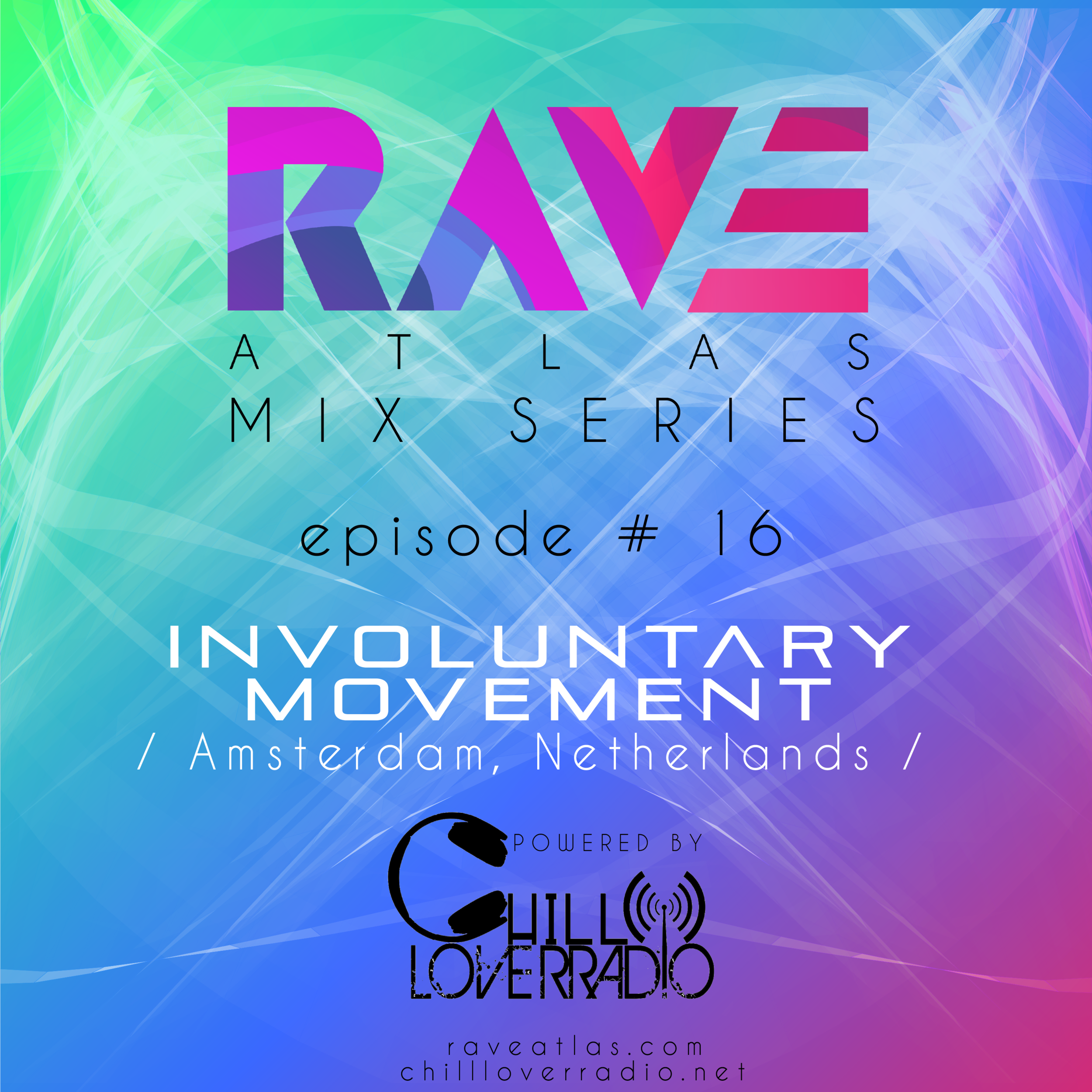 Rave Atlas Mix Series EP 016 - Involuntary Movement - Amsterdam, Netherlands