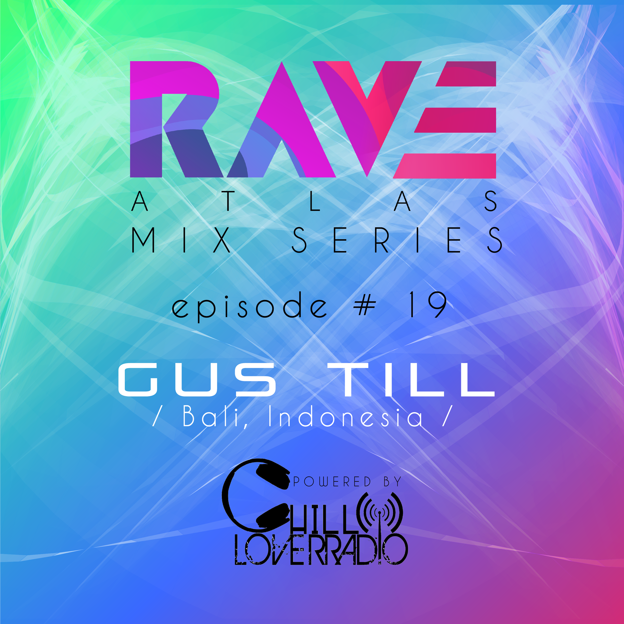 Rave Atlas Mix Series EP 019 - Bali, Indonesia