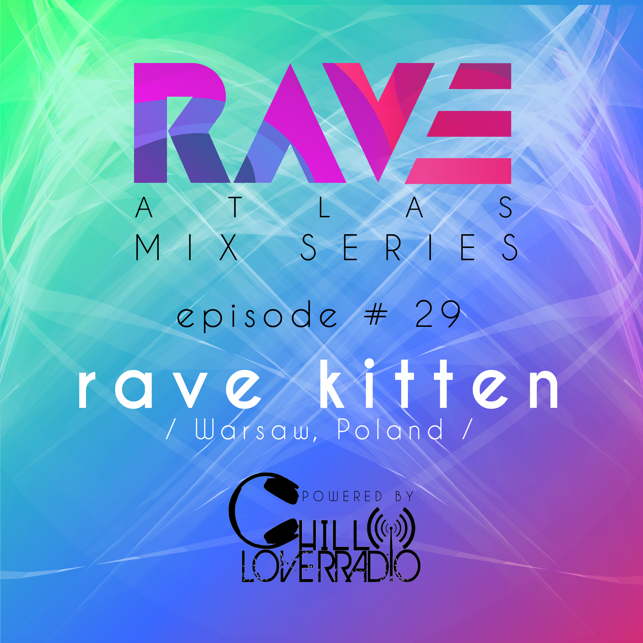 RAVE ATLAS MIX SERIES EP 029 - Warsaw, Poland
