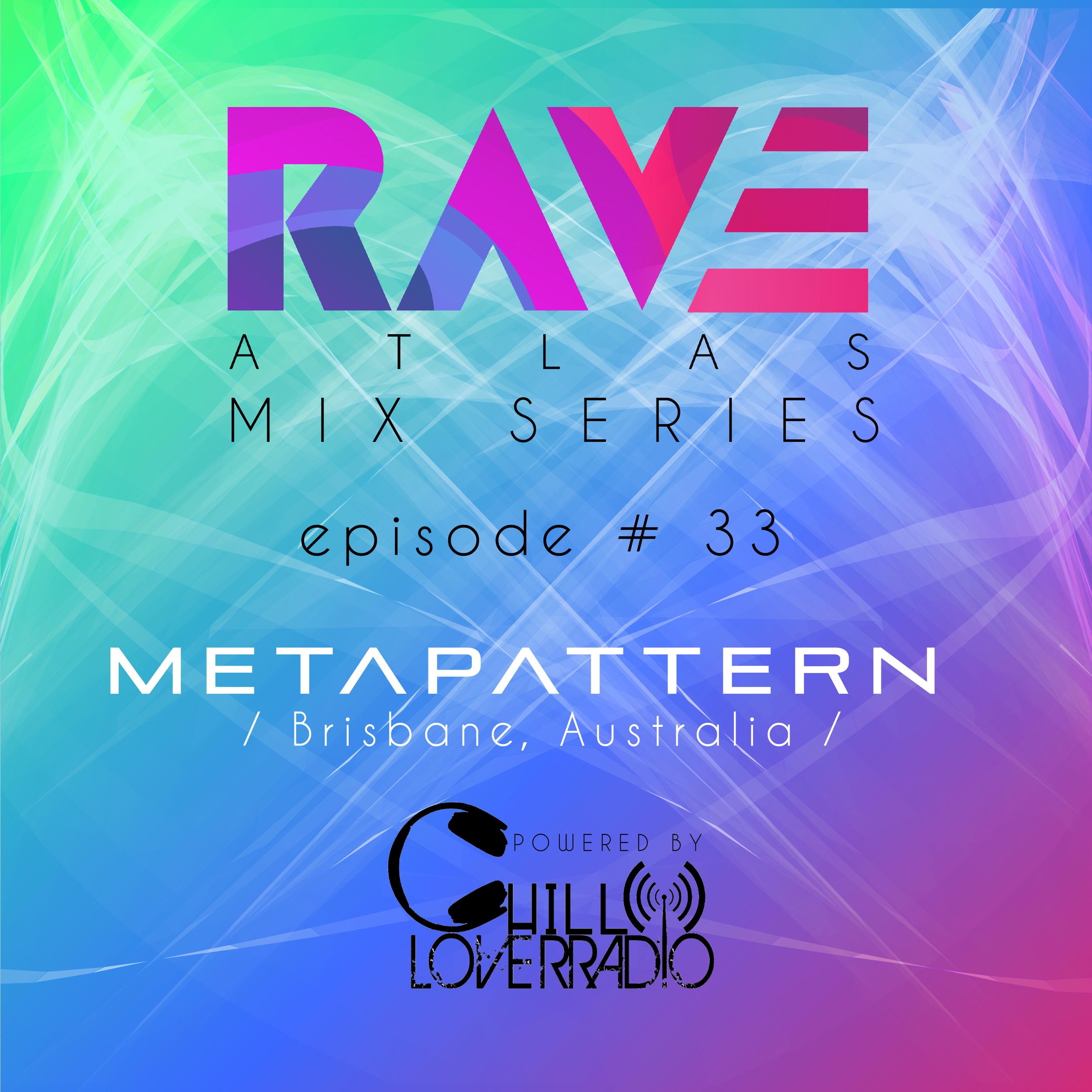 Rave Atlas Mix Series E033 S1 - Brisbane, Australia