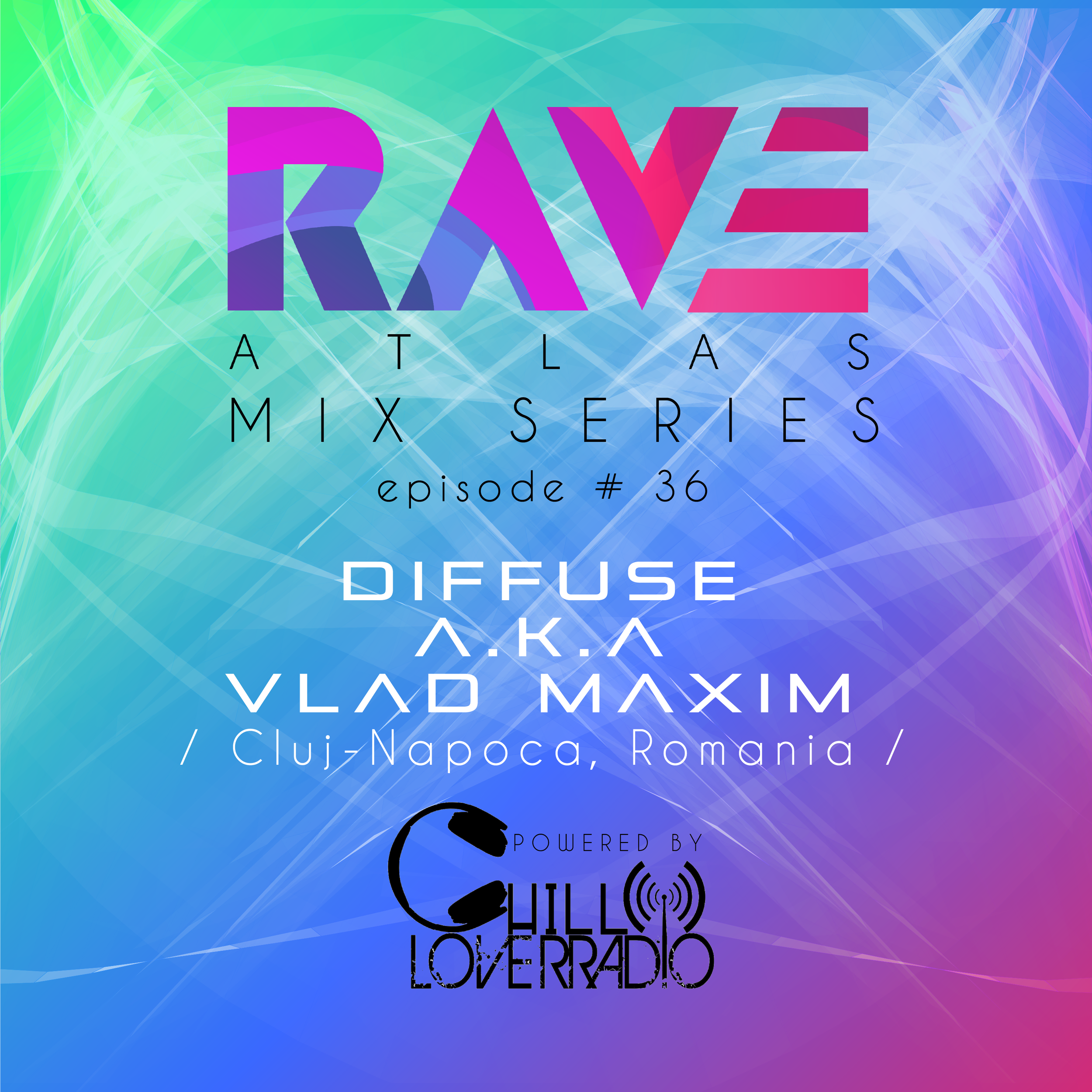 Rave Atlas Mix Series E036 S1 - Cluj-Napoca, Romania