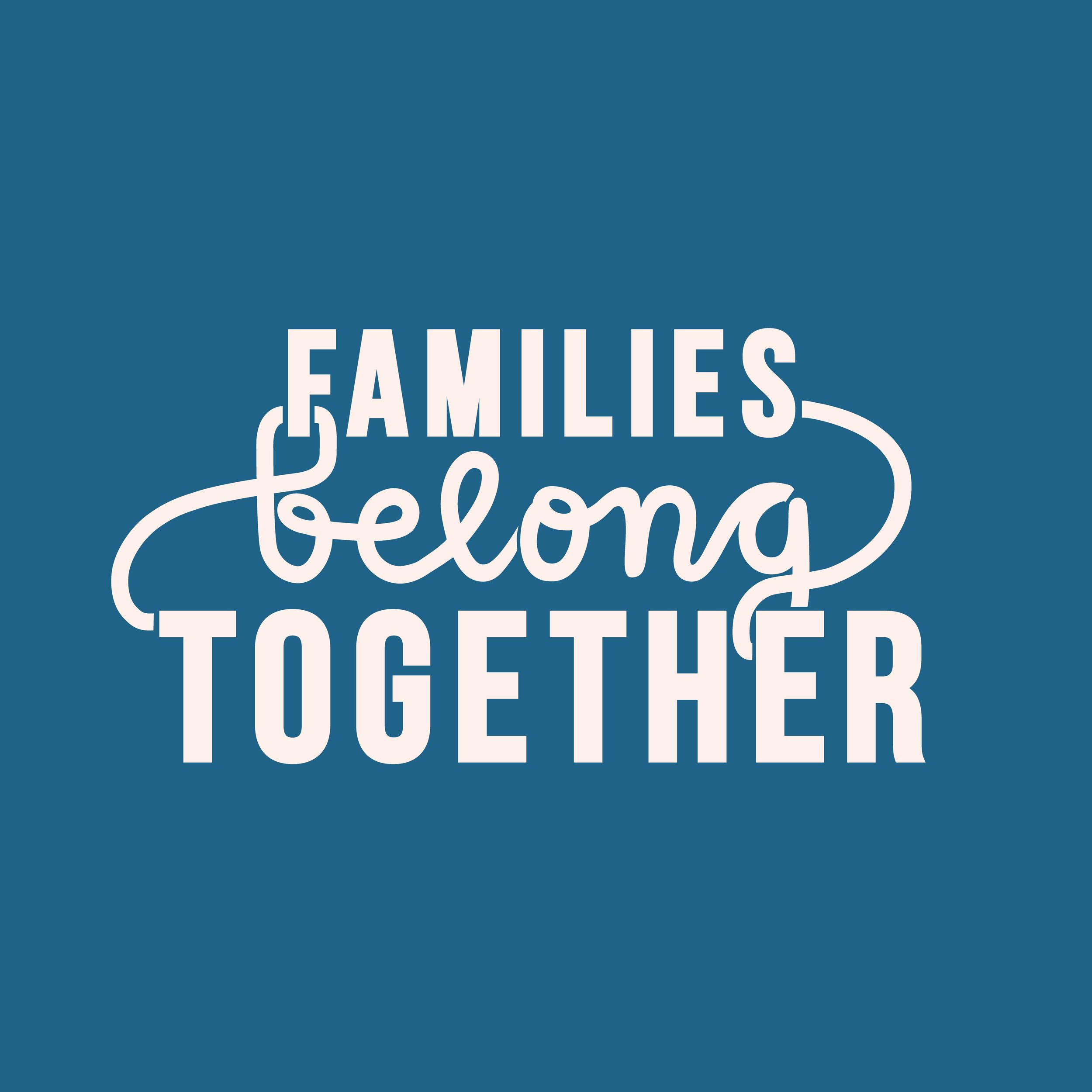 Families_Belong_Together_v2.png