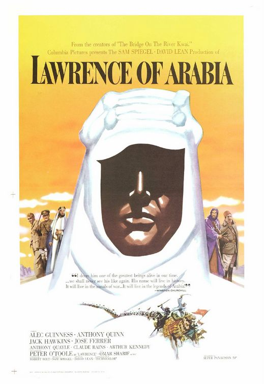 """Lawrence of Arabia  """"Truly for some men, nothing is written unless they write it."""""""
