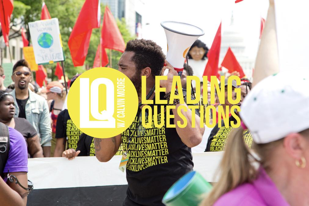 S4 E5 | How Black Lives Matter: Politics & Protest