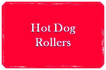 Hot Dog Rollers.jpg