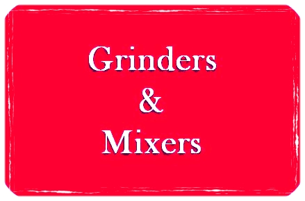 grinders and mixers.jpg