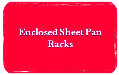 enclosed Sheet Pan Racks.jpg