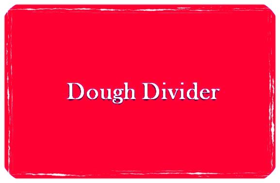 Dough Divider.jpg