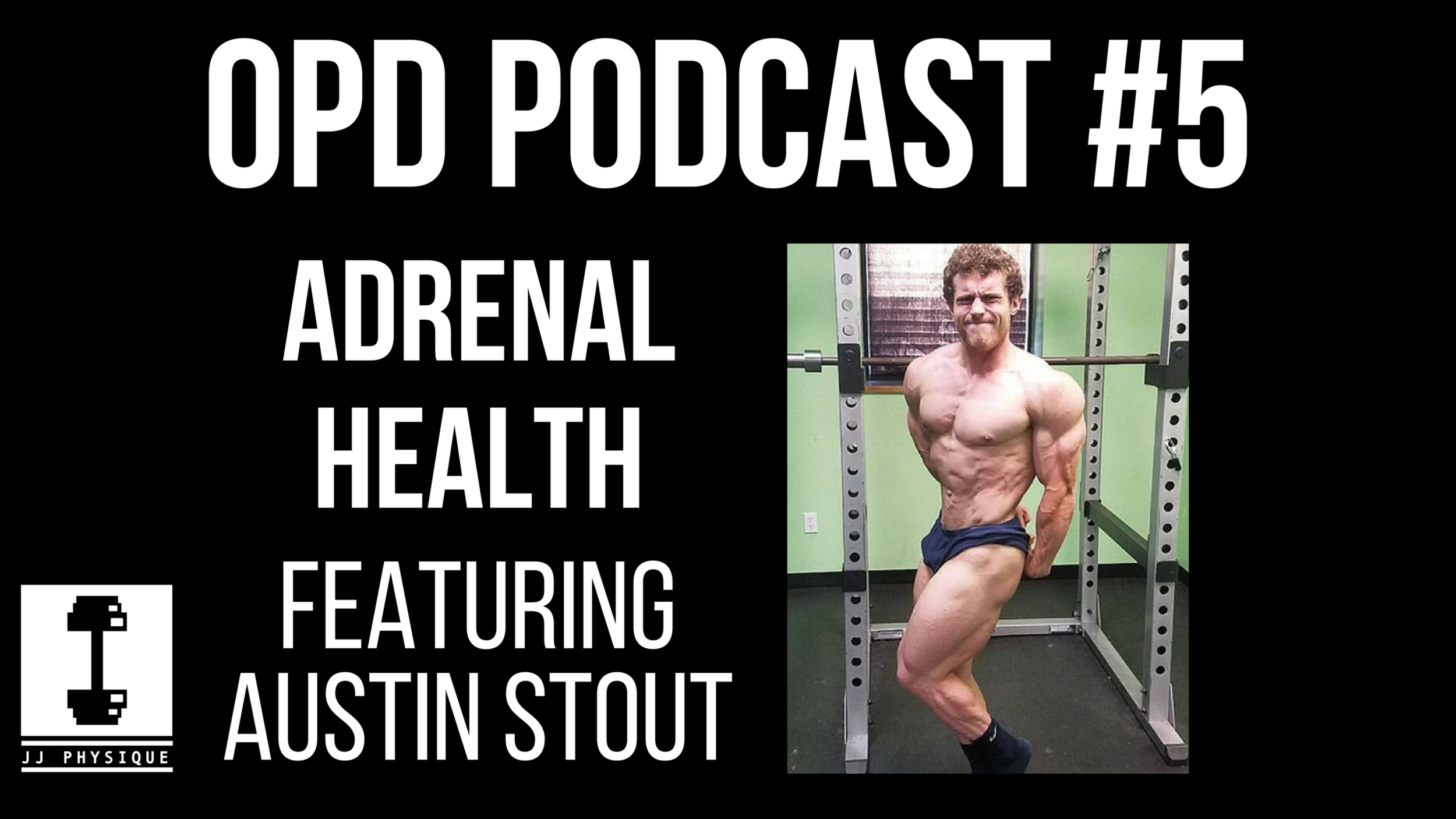 OPTIMAL PHYSIQUE DEVELOPMENTPODCAST (4).png