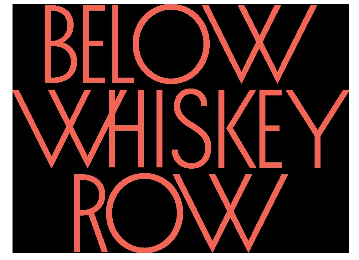 Below Whiskey Row