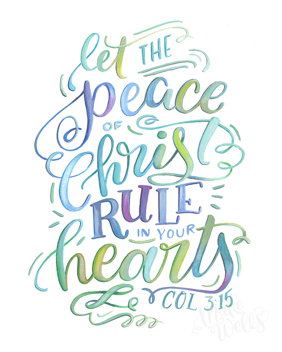 Colossians 3_15 Peace of Christ_Makewells.jpg