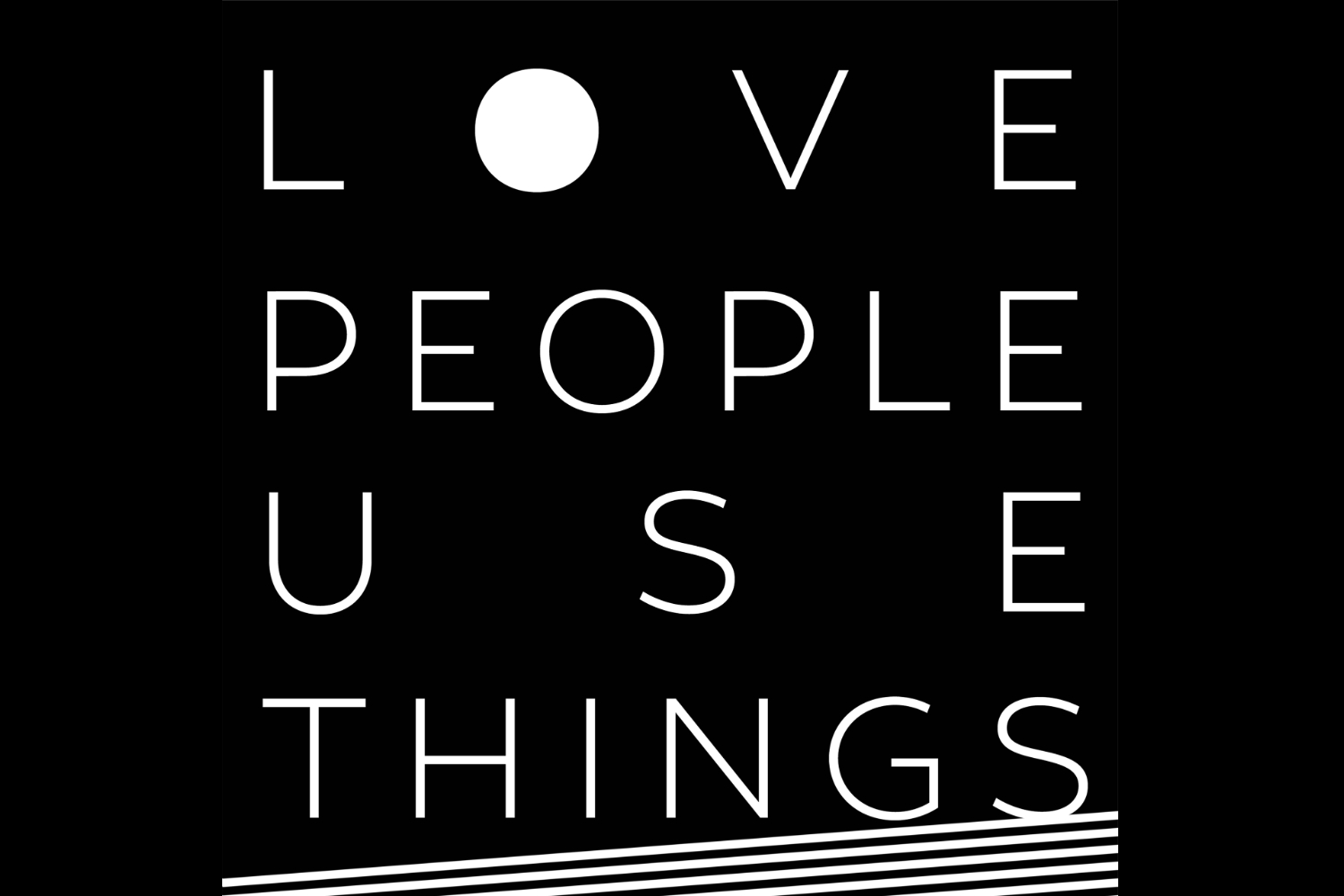 Welcome! - Love People Use Things is a podcast run by a Christian (Matt) and an atheist (Noah).They disagree on a lot of stuff, obviously, but they both agree that your life, your relationships, and society as a whole would be a whole lot more beautiful and healthy without porn. Subscribe on iTunes or Stitcher