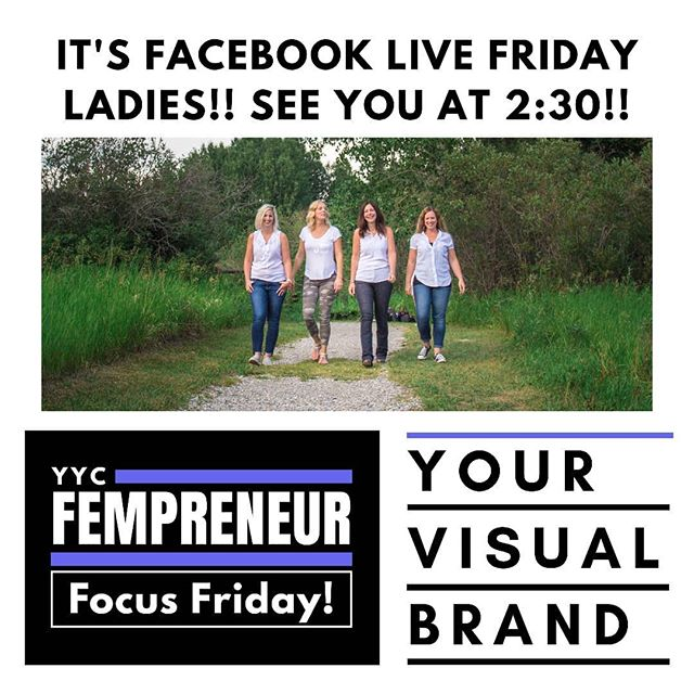 Calgary ladies! Join the visual branding conversation on Facebook Live today at 2:30 @yycfempreneurs!
