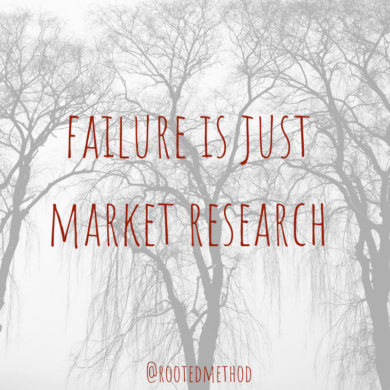 Failure is Just Market Research-7.png