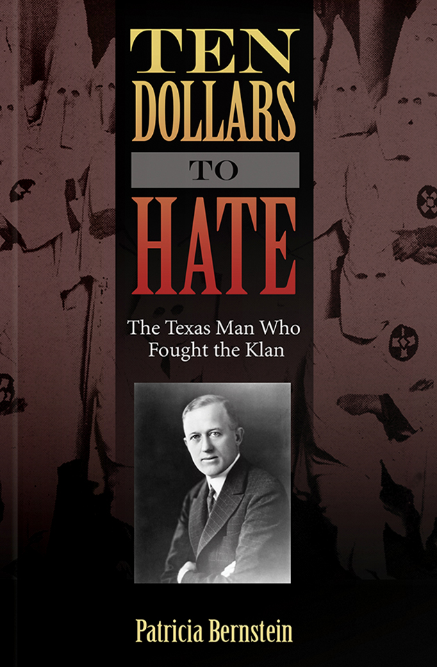 Ten-Dollars-To-Hate-The-Texas-Man-Who-Fought-The-Klan
