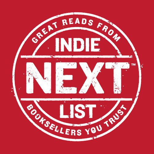 The Indie Next List, drawn from bookseller-recommended favorite handsells, epitomizes the heart and soul of passionate bookselling. -
