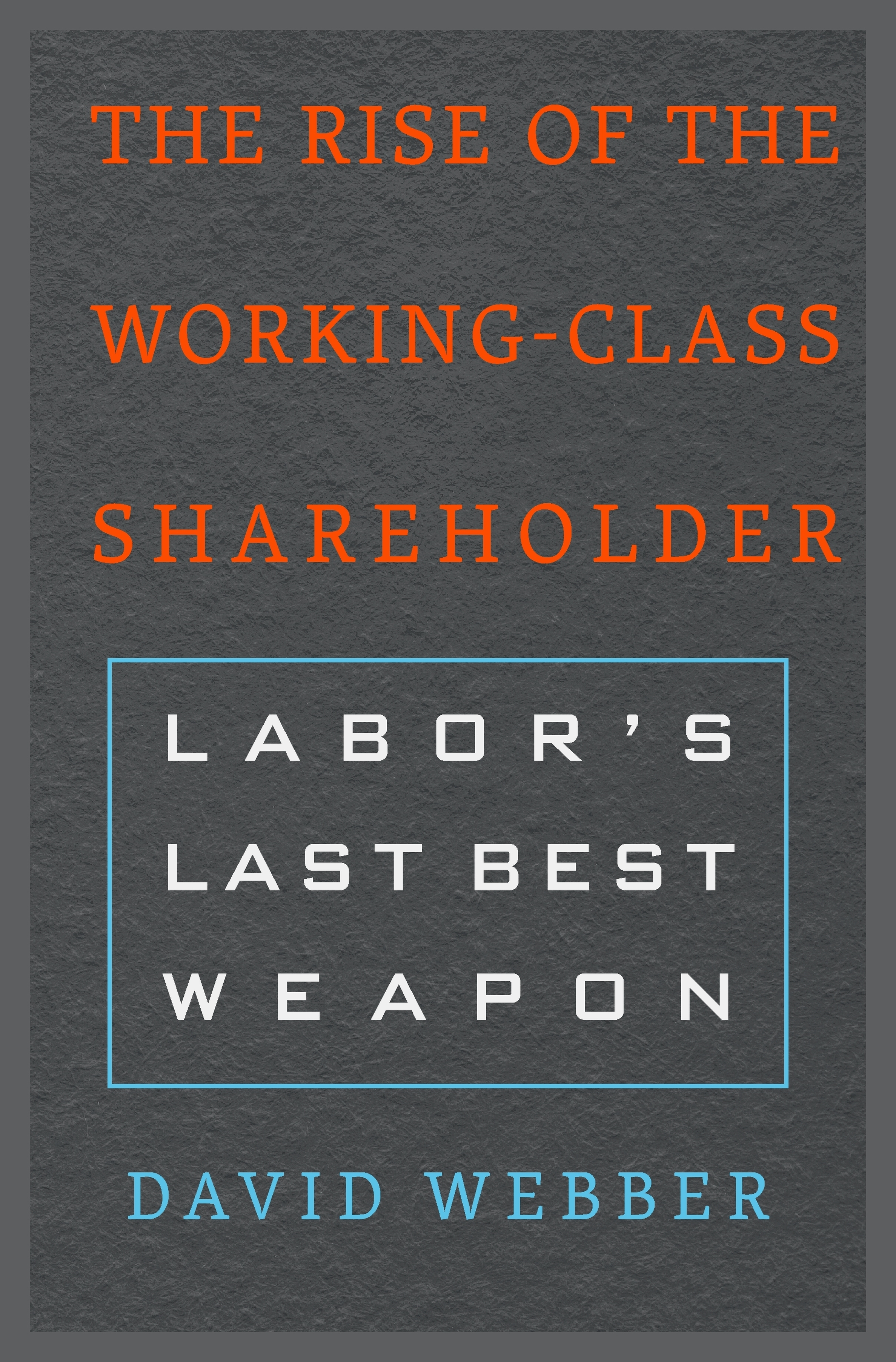 The Rise of the Working-Class Shareholder book cover.jpg