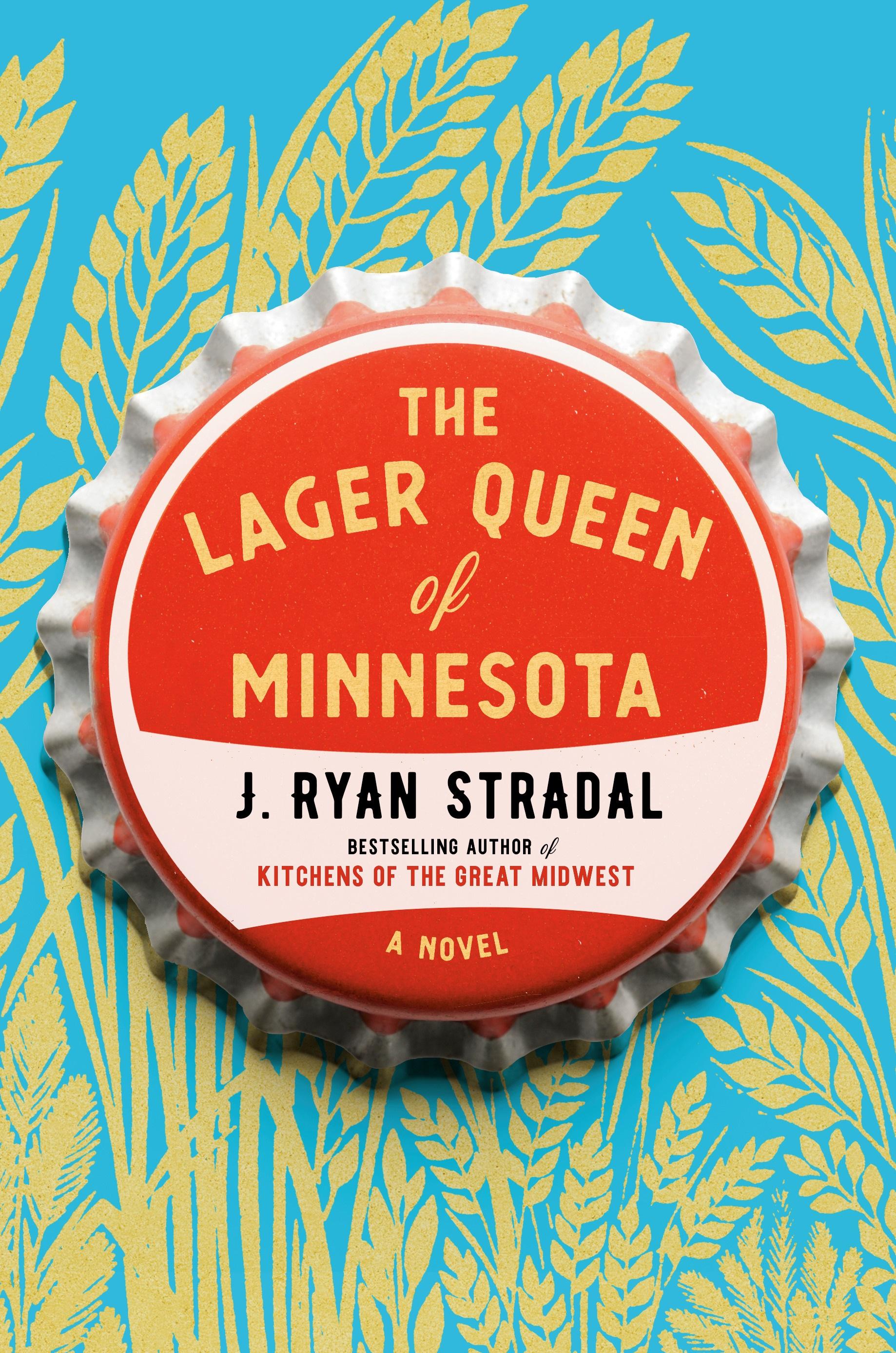 9780399563058.d_The_Lager_Queen_of_Minnesota.jpg