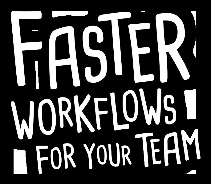 FastWorkflowsCopy.png