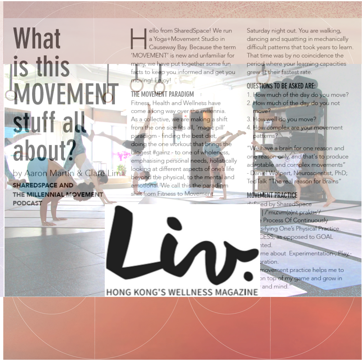 "LIV - ""...How much of the day do you move? How much of the day do you not move? How well do you move? How complex are your movement patterns?"""