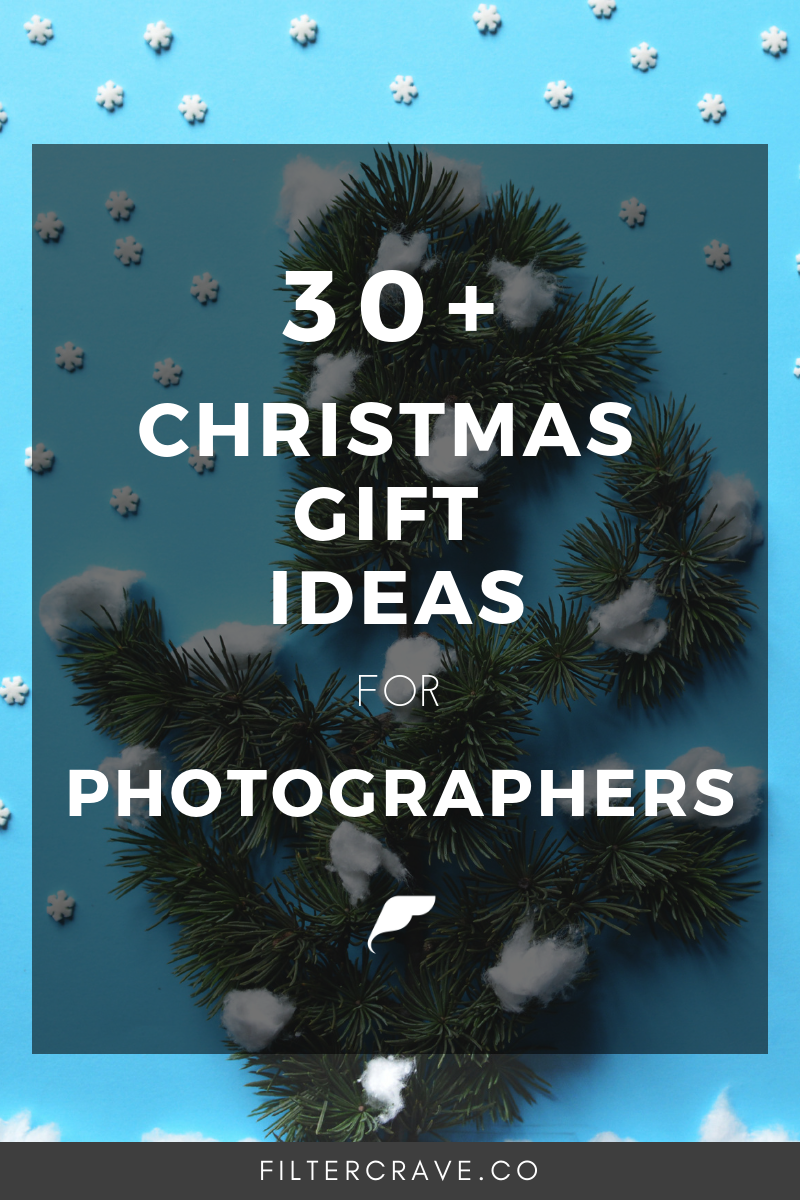 30+ Christmas Gift Ideas for Photographers | Filtercrave Photography Tips #photographytips.png